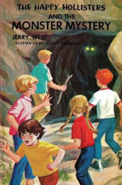 The Happy Hollisters and the Monster Mystery av Jerry West (Heftet)