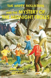 The Happy Hollisters and the Mystery of the Midnight Trolls av Jerry West (Heftet)