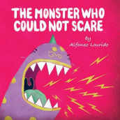 The Monster Who Could Not Scare av Alfonso Lourido (Heftet)