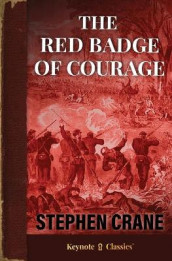 The Red Badge of Courage (Annotated Keynote Classics) av Stephen Crane (Heftet)