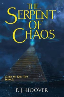 The Serpent of Chaos av P J Hoover (Heftet)