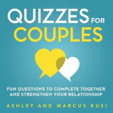 Quizzes for Couples av Ashley Kusi og Marcus Kusi (Heftet)