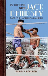 Omslag - In the Ring With Jack Dempsey - Part I