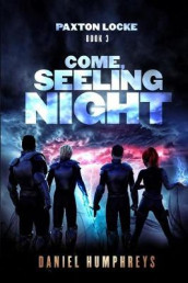 Come, Seeling Night av Daniel Humphreys (Heftet)