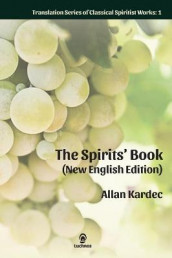 The Spirits' Book (New English Edition) av Allan Kardec (Innbundet)