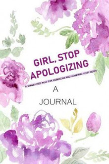 A JOURNAL Girl, Stop Apologizing av Smile Publishers og Rachel Hollis (Heftet)