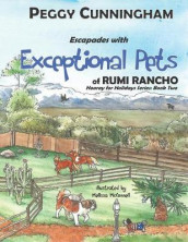 Escapades with Exceptional Pets of Rumi Rancho av Peggy Cunningham (Heftet)
