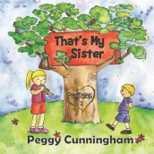 That's My Sister av Peggy Cunningham (Heftet)