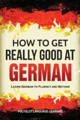 Omslag - How to Get Really Good at German