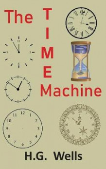 The Time Machine av H G Wells (Innbundet)