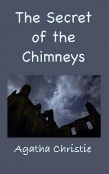 The Secret of the Chimneys av Agatha Christie (Innbundet)
