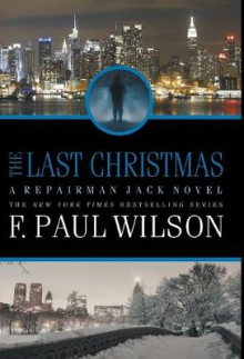 The Last Christmas av F Paul Wilson (Innbundet)