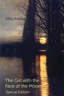 The Girl with the Face of the Moon av Ellis Amdur (Heftet)