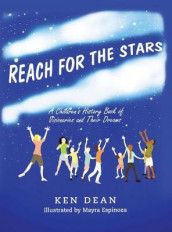 Reach for the Stars av Laurel J Davis og Ken Dean (Innbundet)