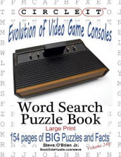Circle It, Evolution of Video Game Consoles, Word Search, Puzzle Book av Steve O'Brien og Mark Schumacher (Heftet)
