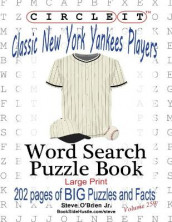 Circle It, Classic New York Yankees Players, Word Search, Puzzle Book av Lowry Global Media LLC, Steve O'Brien og Mark Schumacher (Heftet)