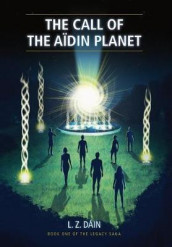 The Call of The Aidin Planet av L Z Dain (Innbundet)
