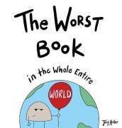 The Worst Book in the Whole Entire World av Joey Acker (Innbundet)