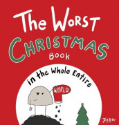 The Worst Christmas Book in the Whole Entire World av Joey Acker (Innbundet)