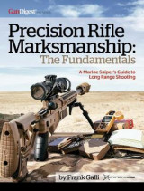 Omslag - Precision Rifle Marksmanship: The Fundamentals