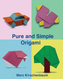 Pure and Simple Origami av Marc Kirschenbaum (Heftet)