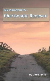 My Journey in the Charismatic Renewal av Linda Jones (Heftet)