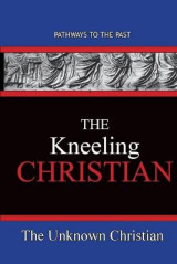 Omslag - The Kneeling Christian