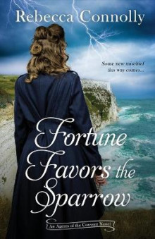 Fortune Favors the Sparrow av Rebecca Connolly (Heftet)