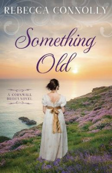 Something Old av Rebecca Connolly (Heftet)