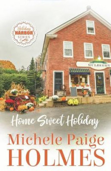 Home Sweet Holiday av Michele Paige Holmes (Heftet)