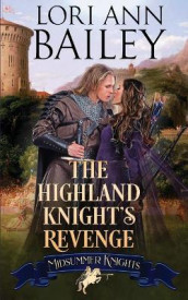 The Highland Knight's Revenge av Lori Ann Bailey og Midsummer Knights (Heftet)
