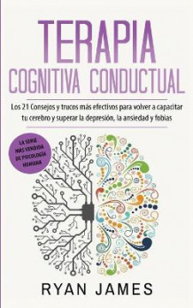 Terapia cognitiva conductual av Ryan James (Heftet)