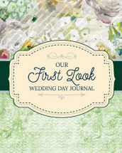 Our First Look Wedding Day Journal av Aimee Michaels (Heftet)