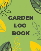 Garden Log Book av Teresa Rother (Heftet)