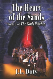 The Heart of the Sands av J L Doty (Heftet)