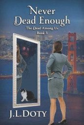 Never Dead Enough av J L Doty (Heftet)