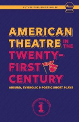 Omslag - American Theatre in the Twenty-First Century