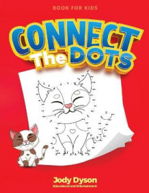 Connect The Dots Book for Kids av Jody Dyson (Heftet)
