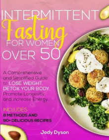 Intermittent Fasting for Women over 50 av Jody Dyson (Heftet)