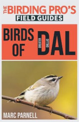Omslag - Birds of Greater Dallas (The Birding Pro's Field Guides)