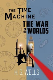 The Time Machine and The War of the Worlds (A Reader's Library Classic Hardcover) av H G Wells (Innbundet)