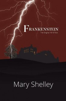 Frankenstein the Original 1818 Text (Reader's Library Classics) av Mary Shelley (Heftet)