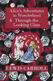 The Alice in Wonderland Omnibus Including Alice's Adventures in Wonderland and Through the Looking Glass (with the Original John Tenniel Illustrations) (Reader's Library Classics) av Lewis Carroll (Heftet)