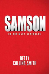 Samson av Betty Collins Smith (Heftet)