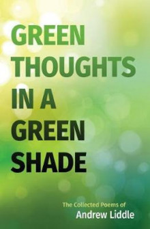 Green Thoughts in a Green Shade av Andrew Liddle (Heftet)