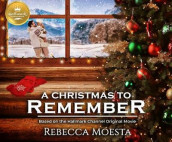 A Christmas to Remember av Rebecca Moesta (Lydbok-CD)
