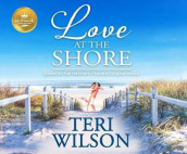 Love at the Shore av Teri Wilson (Lydbok-CD)