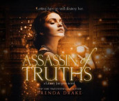 Assassin of Truths av Brenda Drake (Lydbok-CD)