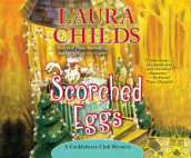 Scorched Eggs av Laura Childs (Lydbok-CD)