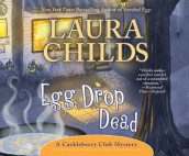 Egg Drop Dead av Laura Childs (Lydbok-CD)